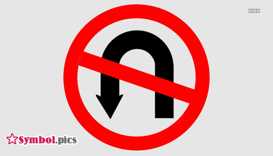 No Turn Symbol, Sign