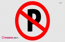 No Parking Symbol Traffic Sign