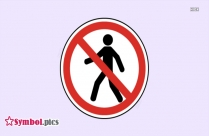 No Pedestrians Symbol | Red Safety Symbol