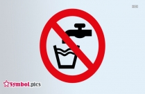 Not Drinking Water Safety Sign | Red Safety Symbol